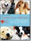Questions au vétérinaire : Spécial Chien